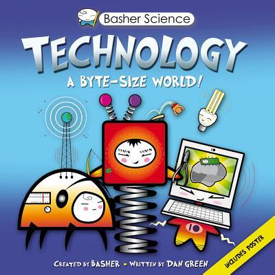 Technology By Basher, Simon/ Basher, Simon (ILT)/ Green, Dan