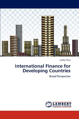 Lap Lambert Academic Publishing International Finance for Developing Countries by Yona, Lucky [Paperback] at Sears.com